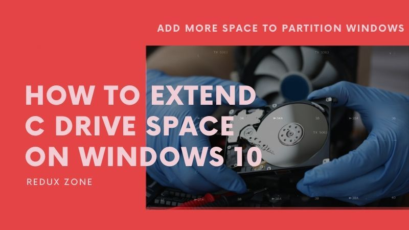 How to Extend C Drive Space on Windows 10