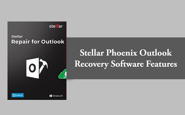 Stellar Outlook PST Recovery Software Features