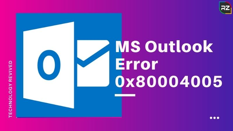 fix ms outlook error 0x80004005
