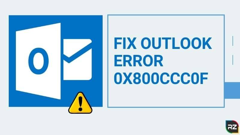 fix outlook error 0x800ccc0f