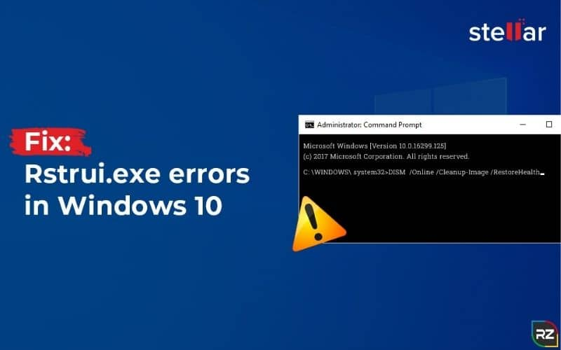 How to Fix Rstrui.Exe Error in Windows 10