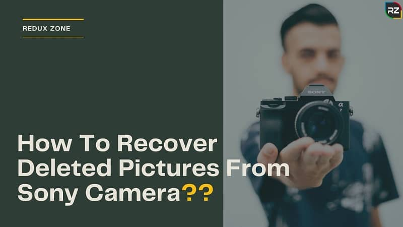 How To Recover Deleted Pictures From Sony Camera
