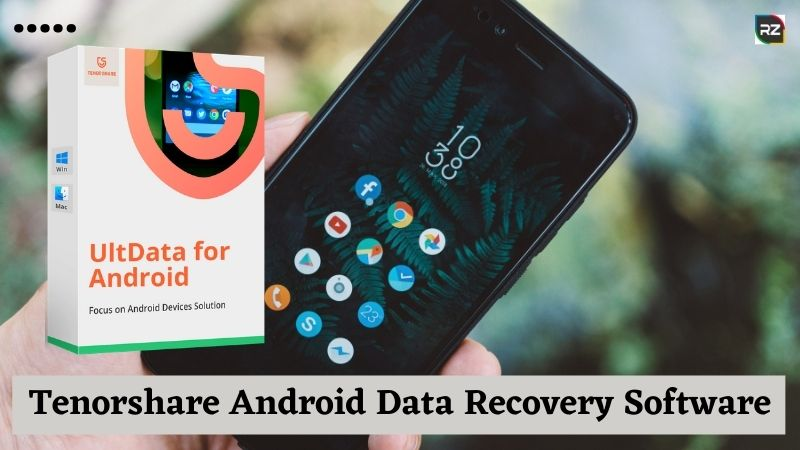 Tenorshare Android Data Recovery Software