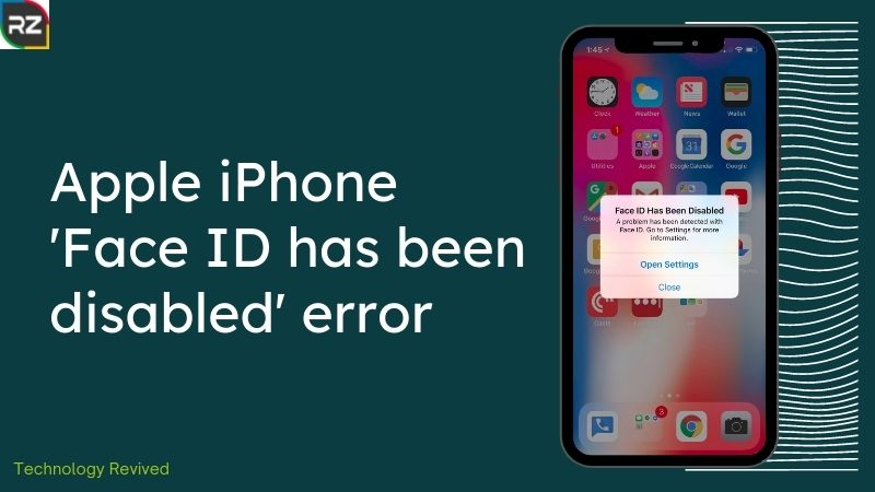 Apple iPhone 'Face ID has been disabled' error